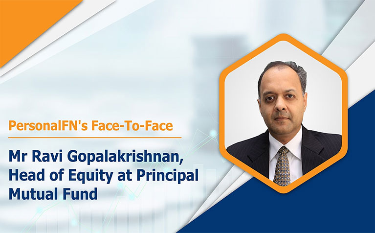 Face to Face with Mr Ravi Gopalakrishnan, Head of Equity at Principal Mutual Fund