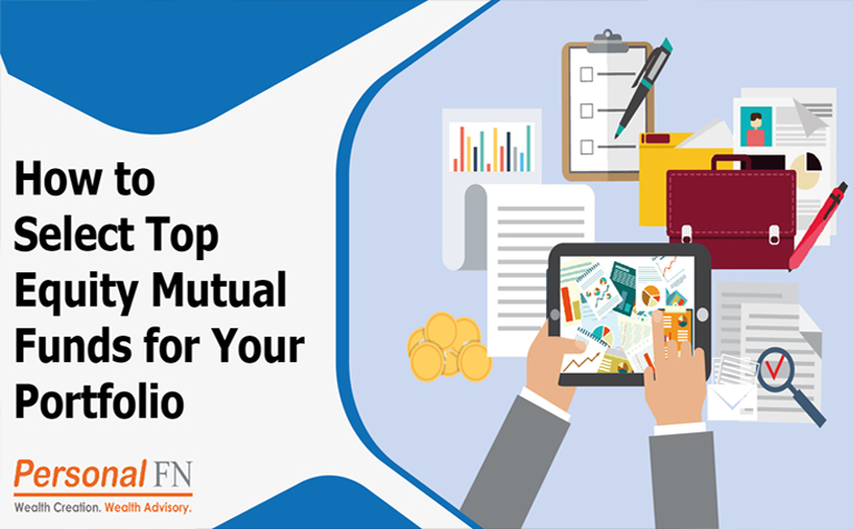 How to Select Top Equity Mutual Funds for Your Portfolio